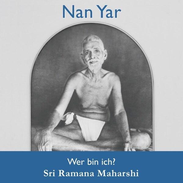 Nan Yar I Maharshi Ramana