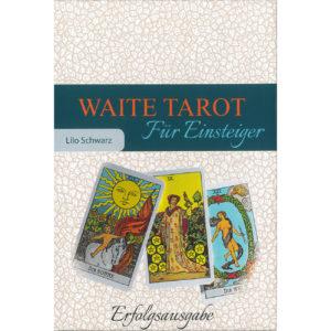 Waite Tarot - Für Einsteiger von Lilo Schwarz