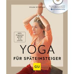 Yoga für Späteinsteiger (mit DVD) – Willem Wittstamm