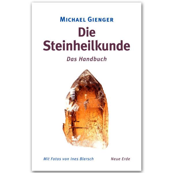 Die Steinheilkunde - Michael Gienger