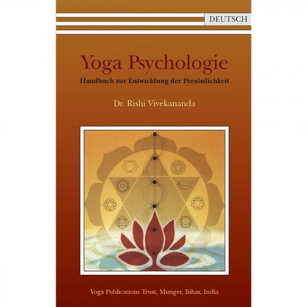 Yoga Psychologie - Rishi Vivekananda Saraswati